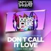 EDX & Jonas Blue feat. Alex Mills - Don t Call It Love (Denis First Remix)