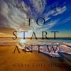 To Start Anew (feat. Maria Collado)