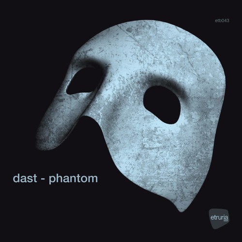 Dast - Phantom (etb043)