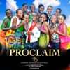 Proclaim - Awesome God