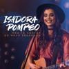 Isadora Pompeo - Minha Morada