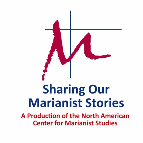 Episode Three: Brother and Sister in the Marianist Family (Dave Fleming, S.M. and Marceta Reilly)
