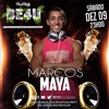 DJ Marcos Maya - Aniversário De 1 Ano BE4U