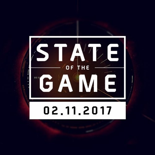 State of the Game: 02/11/2017