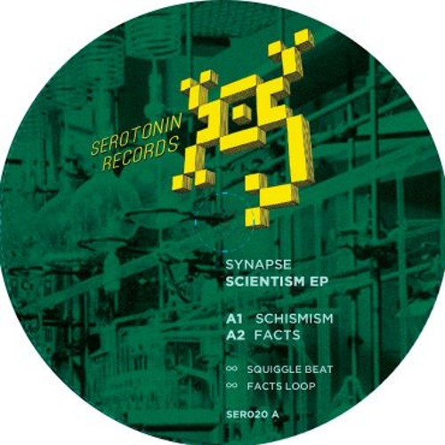 """SER020 Synapse """"Scientism EP"""" Preview Mix"""