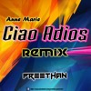 Anne Marie- Ciao Adios (Remix) Preethan