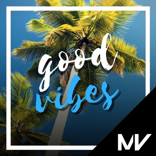 Markvard - Good Vibes ( Out on Spotify )