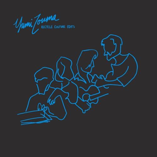 Yumi Zouma - Recycle Culture Edits