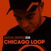 Chicago Loop - Mutual Respekt 210 2017-11-02 Artwork