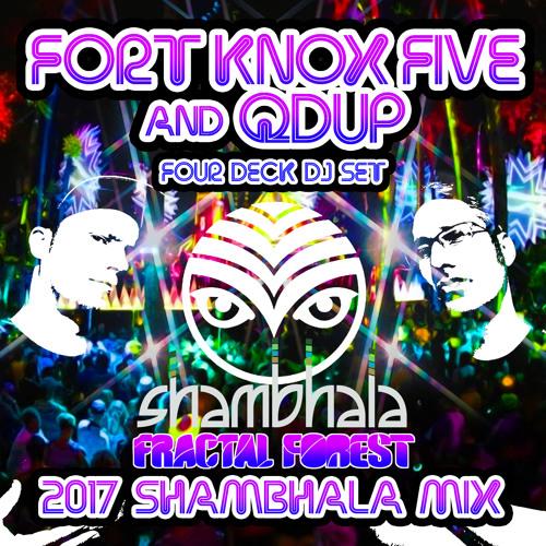 Fort knox five and qdup four deck dj set shambhala fractal.