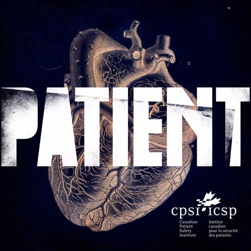 PATIENT | Episode 03 - Activist