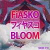 FiASKO - B L O O M (Free Download)