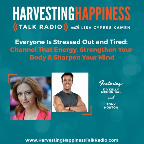 Everyone Is Stressed Out and Tired: Channel That Energy, Strengthen Your Body & Sharpen Your Mind