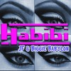 Habibi - JF & Biggie Babylon