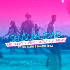 SENSUALIDAD - Bad Bunny x J Balvin x Prince Royce