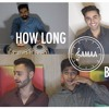 Samaa Mashup: How Long + Bewafa (Charlie Puth, Imran Khan)