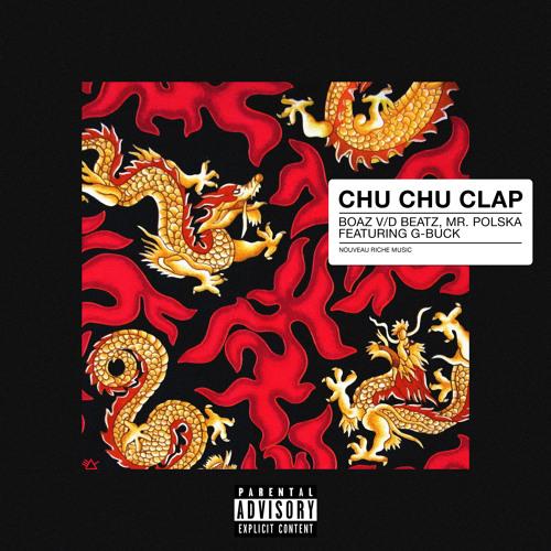 Boaz van de Beatz x G-Buck feat. Mr. Polska - Chu Chu Clap