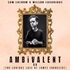AMBiVALENT (ft Wilson Luxurious)