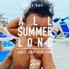ALL SUMMER LONG Feat Tyro
