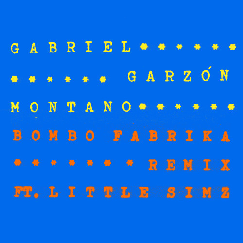 Gabriel Garzon-Montano - Bombo Fabrika Remix (Ft. Little Simz)
