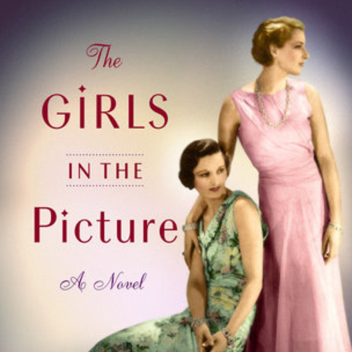 The Girls in the Picture by Melanie Benjamin, read by Kimberly Farr