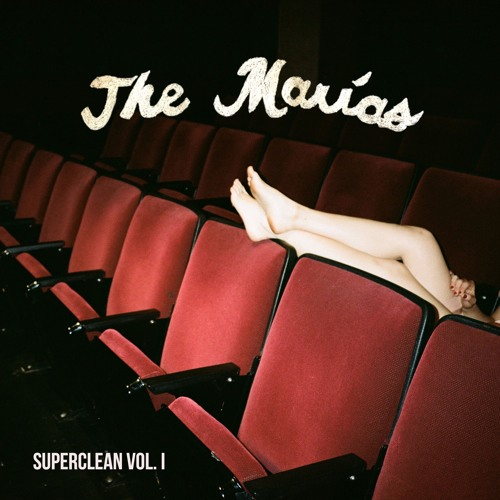 The Marias - I Like It