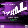 Feel It Still (Carlos b Side Remix)
