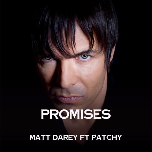 Promises by Matt Darey ft Patchy (Album mix)  [Nocturnal Nouveau]