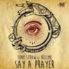 Say a prayer (extended mix)