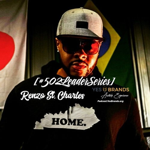 #502LeaderSeries no. 57: Renzo St. Charles