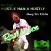 RasMarkco-Hustle Man A Hustle (Money Tree Riddim)