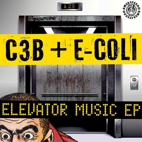 E-coli & C3B - Elevator Music EP
