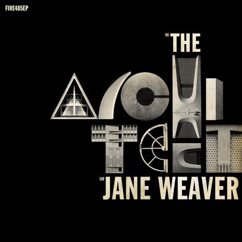 Jane Weaver - The Architect