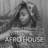 Welcome To Afro House Vol. 6 (2017)