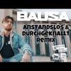 Bausa - Was Du Liebe Nennst (Anstandslos & Durchgeknallt Remix)