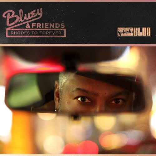 'Rhodes To Forever' EP - Bluey & Friends - Teaser