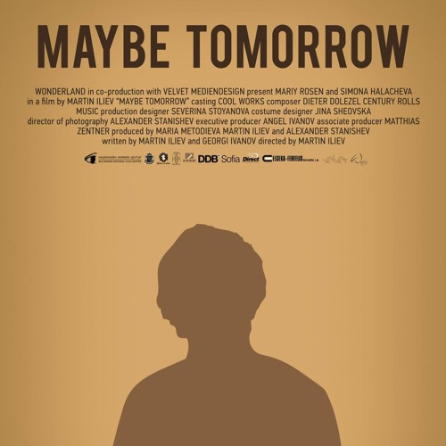 Maybe Tomorrow - 2 Months Later