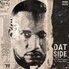 Dat Side | CyHi The Prynce Feat. Kanye West