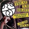 Chubb Rock - Treat Em Right (The 2 Bears Club Edit)