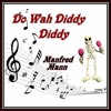 DO  WAH  DIDDY  DIDDY (Manfred Mann)  cover version