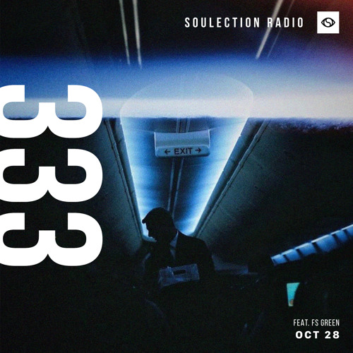 Soulection Radio Show #333 ft. FS Green