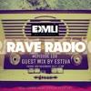 Rave Radio Episode 109 with Estiva