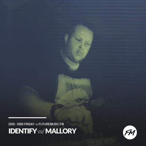 IDENTIFY 20/10/2017 - Mallory