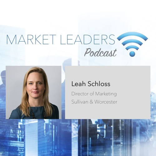 "Market Leaders Podcast Episode 1: ""The Automation Opportunity"" with Leah Schloss"
