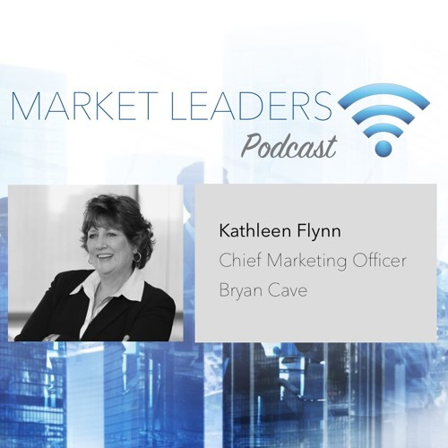 """Market Leaders Podcast Episode 2: """"Collaborative Culture"""" with Kathleen Flynn"""