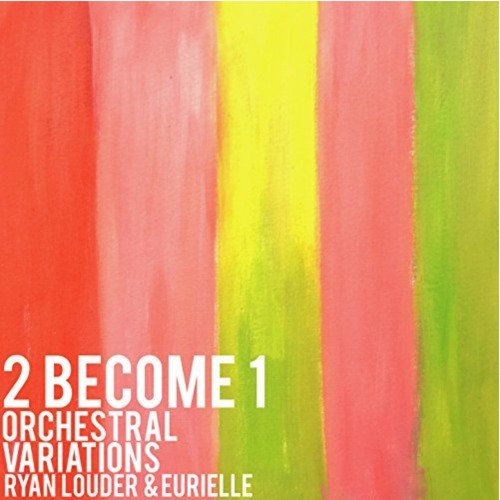 Eurielle & Ryan Louder - 2 Become 1 : 1st Movement (Preview)