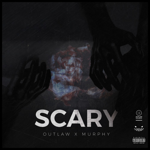 Scary - Murphy x Outlaw