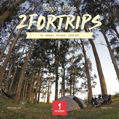 202 - 2ForTrips #1 - 95 dias - 3.005 km