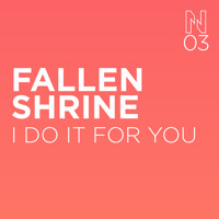 FALLEN SHRINE - I DO IT FOR YOU
