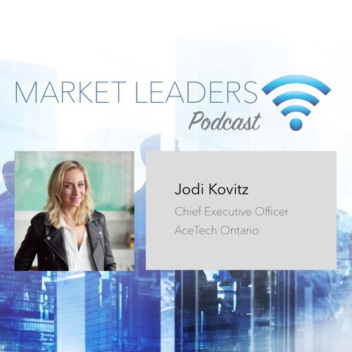 """Market Leaders Podcast Episode 7: """"Generosity and Authenticity in BD"""" with Jodi Kovitz"""